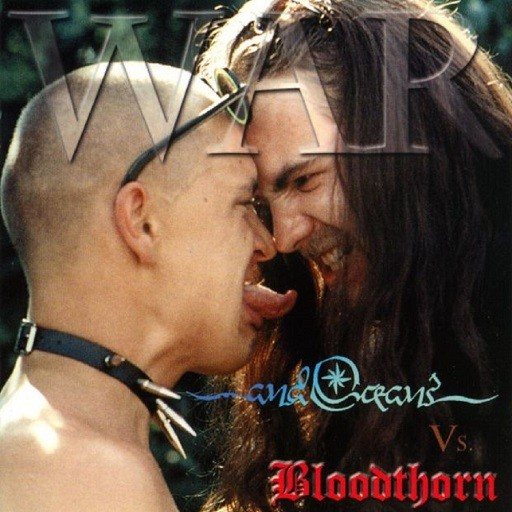 ...And Oceans / Bloodthorn