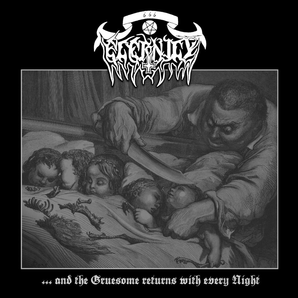 Eternity - ... And the Gruesome Returns With Every Night (2004) Cover