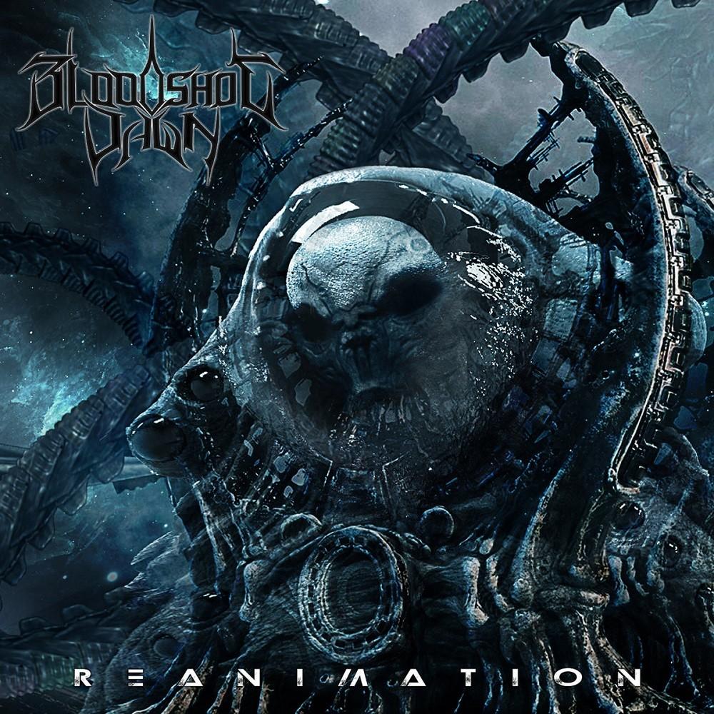 Bloodshot Dawn - Reanimation (2018) Cover
