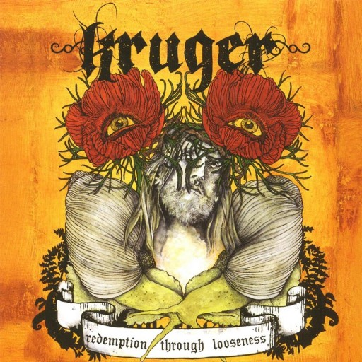 Kruger - Redemption Through Looseness 2007