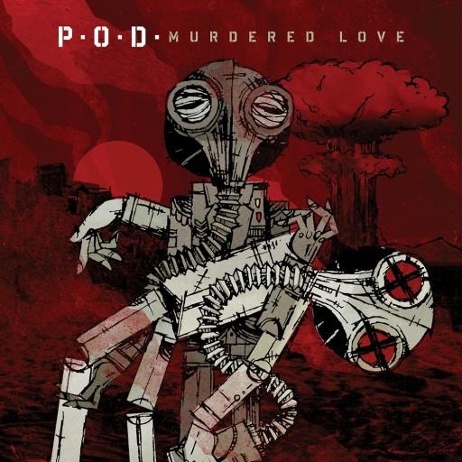 P.O.D. - Murdered Love 2012