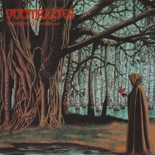 Doomraiser - Erasing the Remembrance 2009