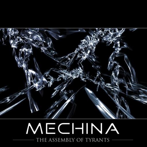 Mechina - The Assembly of Tyrants 2005