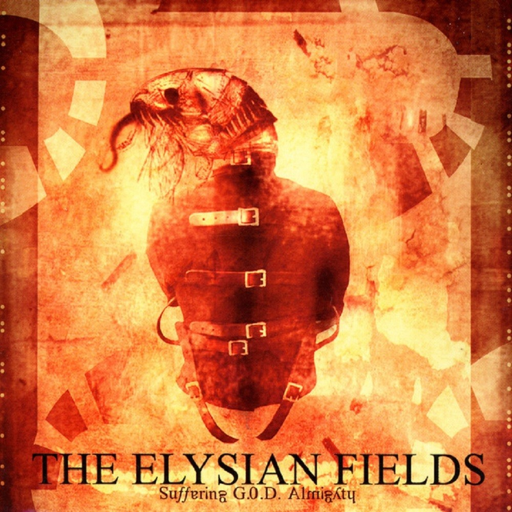 Elysian Fields, The - Suffering G.O.D. Almighty (2005) Cover