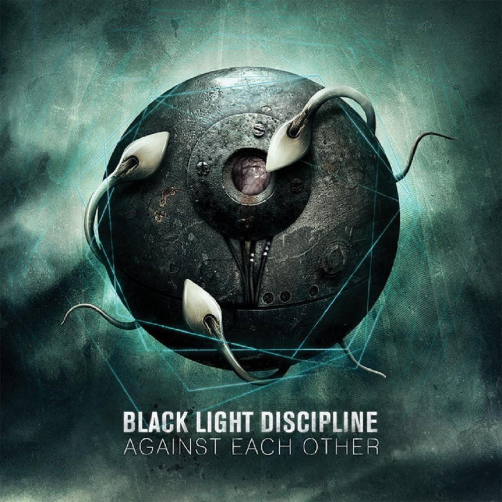 Black Light Discipline - Against Each Other