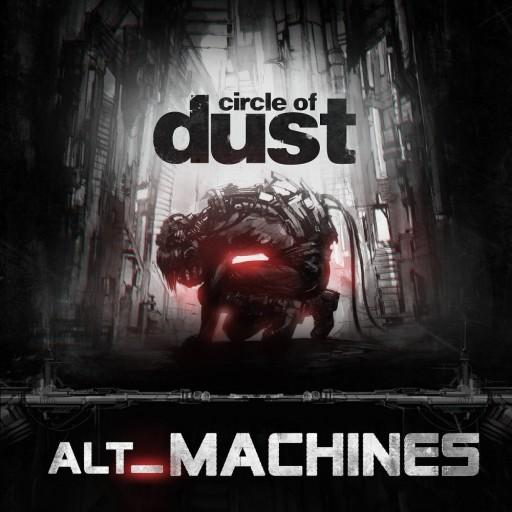 Circle of Dust - alt_Machines 2018