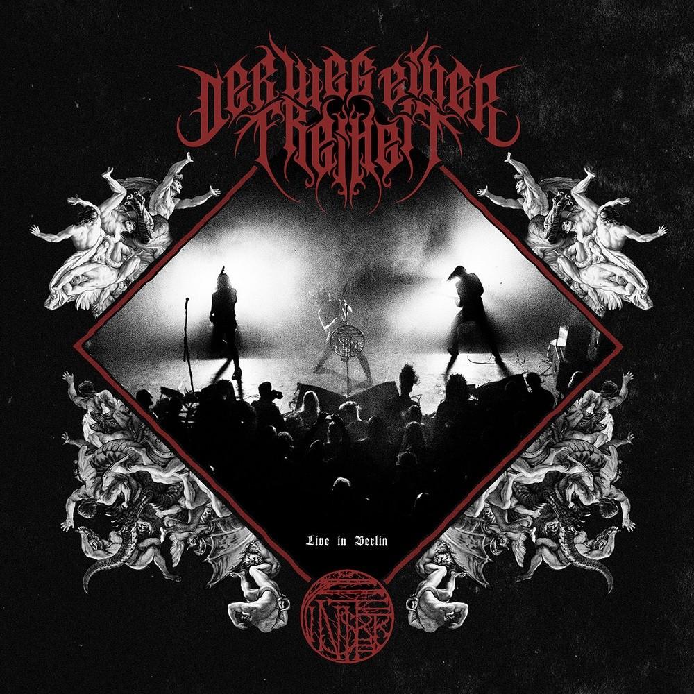 Der Weg einer Freiheit - Live in Berlin (2019) Cover