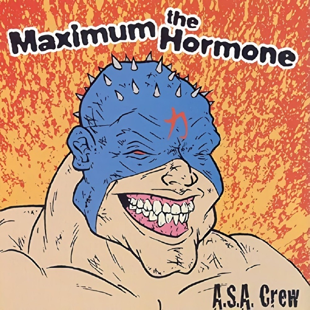 Maximum the Hormone - A.S.A. Crew (1999) Cover
