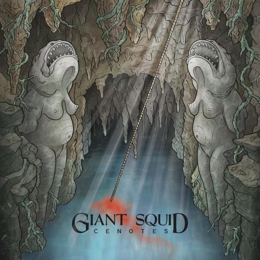 Giant Squid - Cenotes 2011