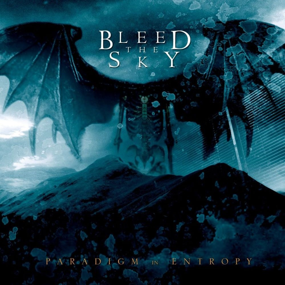 Bleed the Sky - Paradigm in Entropy (2005) Cover