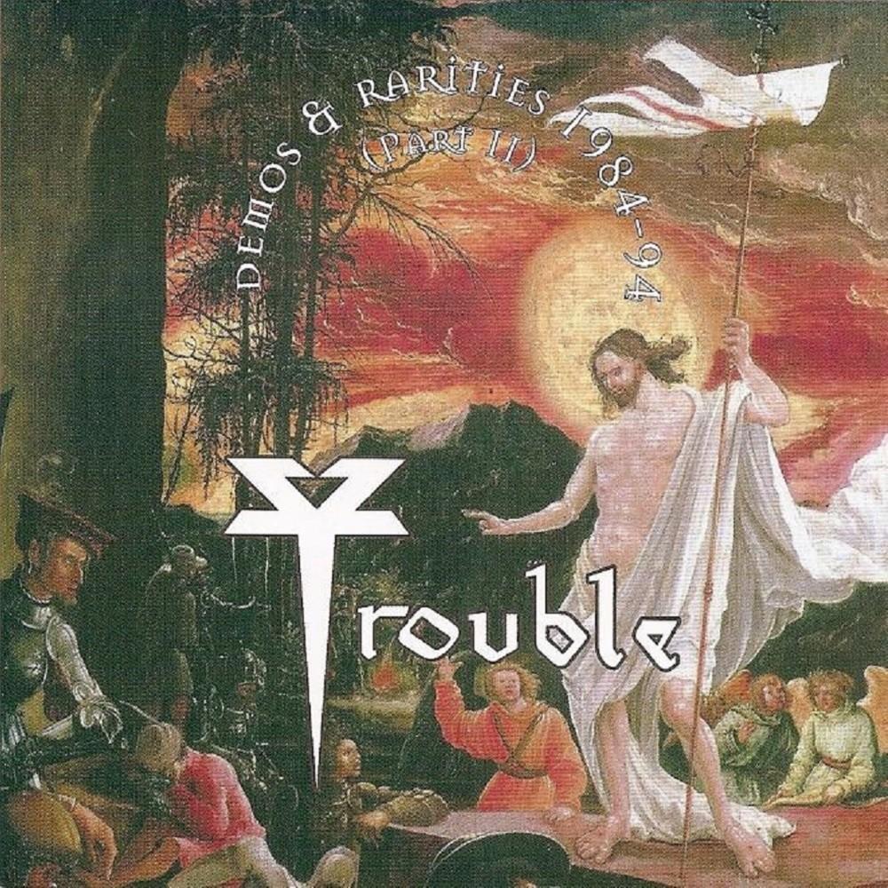 Trouble - Demos & Rarities 1984-94 (Part II) (2006) Cover