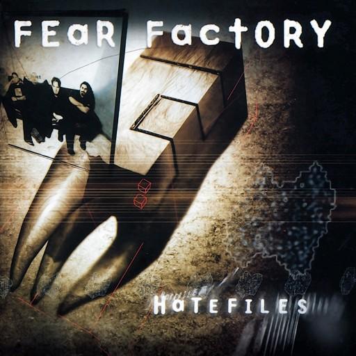 Fear Factory - HateFiles 2003