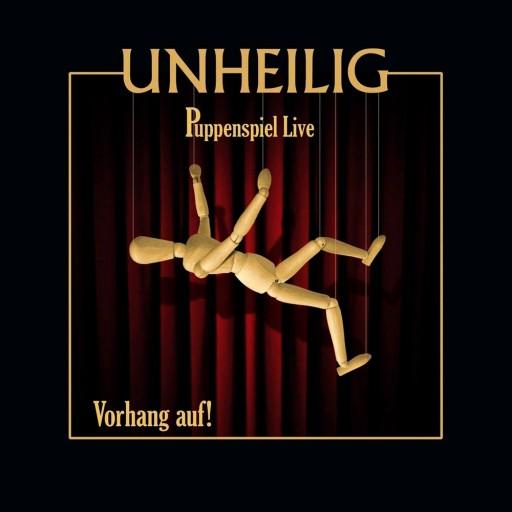 Unheilig - Puppenspiel Live - Vorhang auf! 2008