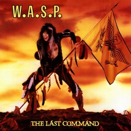 Review by Daniel for W.A.S.P. - The Last Command (1985)