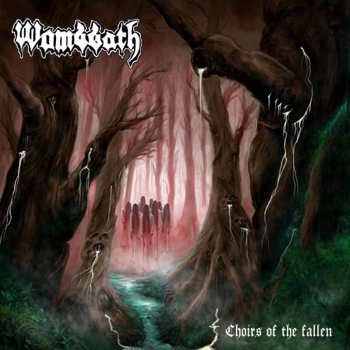 Wombbath - Choirs of the Fallen 2020