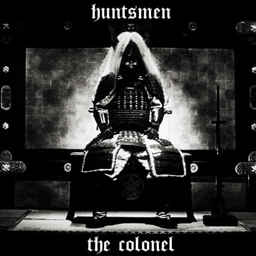 Huntsmen - The Colonel 2016