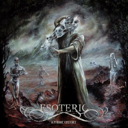 Review by Sonny92 for Esoteric - A Pyrrhic Existence (2019)