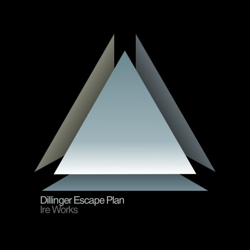 Dillinger Escape Plan, The - Ire Works 2007