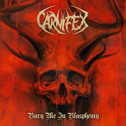 Carnifex - Bury Me in Blasphemy 2018