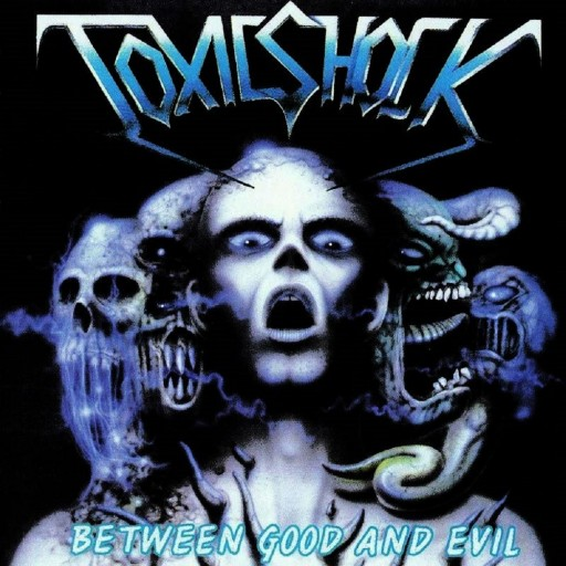 Toxic Shock - Between Good and Evil 1992
