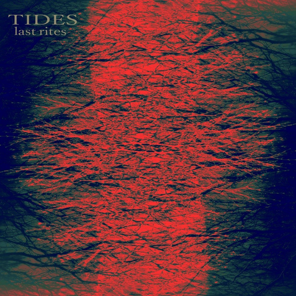 Tides - Last Rites