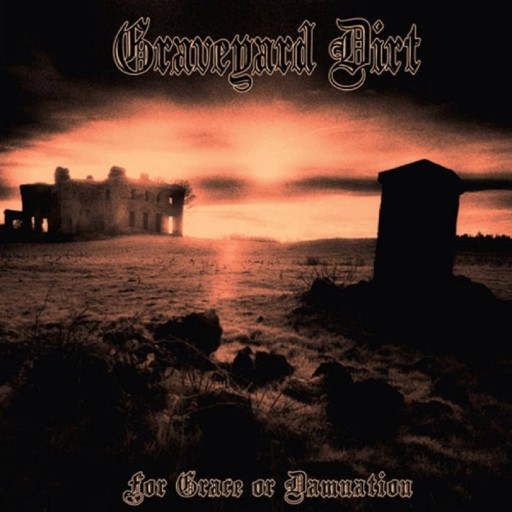 For Grace or Damnation