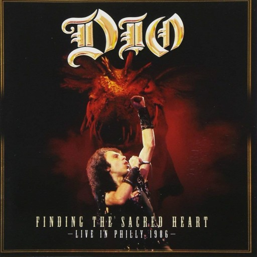 Dio - Finding the Sacred Heart: Live in Philly 1986 2013