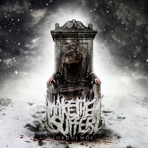 Make Them Suffer - Lord of Woe 2011