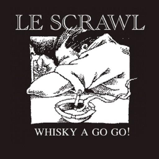 Le Scrawl - Whisky a Go Go! 2008