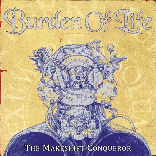 Burden of Life - The Makeshift Conquerer 2020