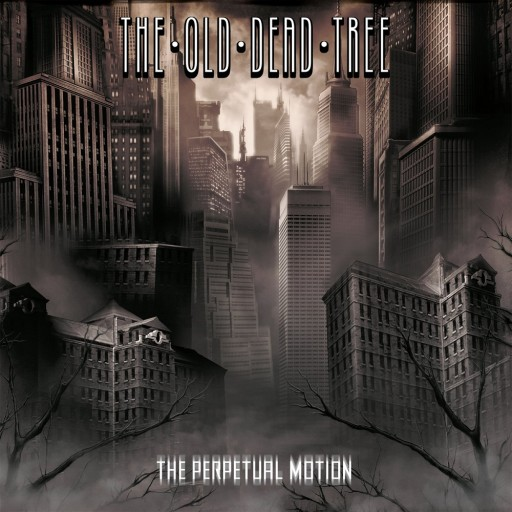 Old Dead Tree, The - The Perpetual Motion 2005
