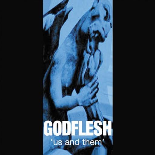 Godflesh - Us and Them 1999