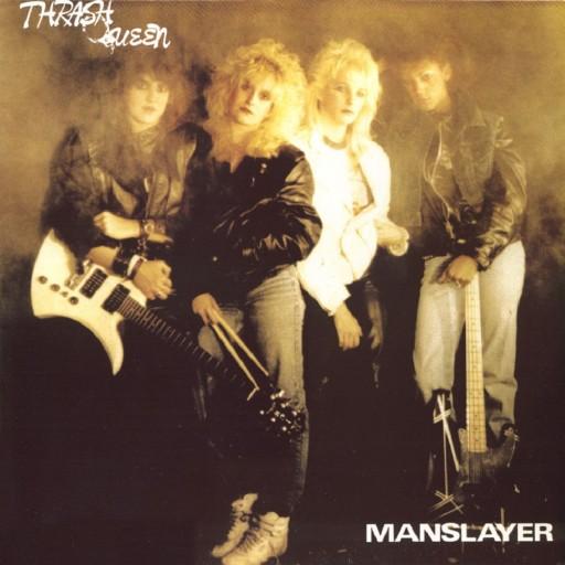 Thrash Queen - Manslayer 1985