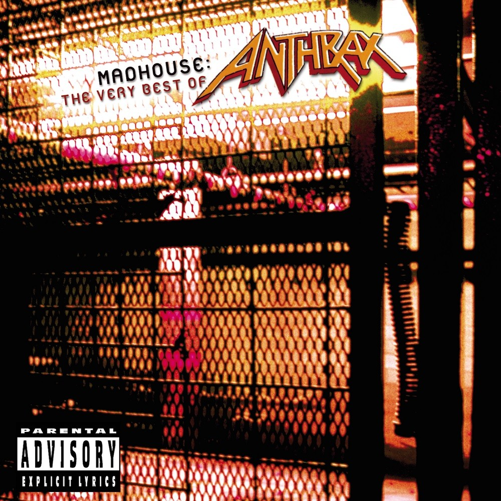 Anthrax - Madhouse: The Very Best of Anthrax (2001) Cover