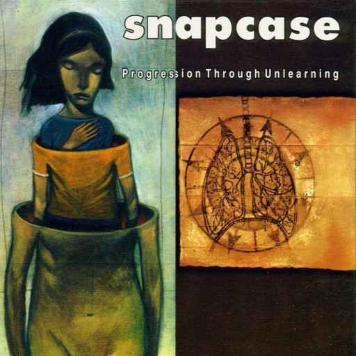 Snapcase - Progression Through Unlearning 1997