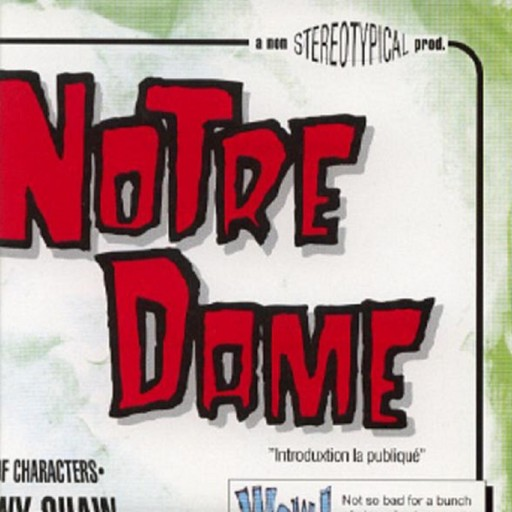 Notre Dame - Coming Soon to a Theatre Near You 1998