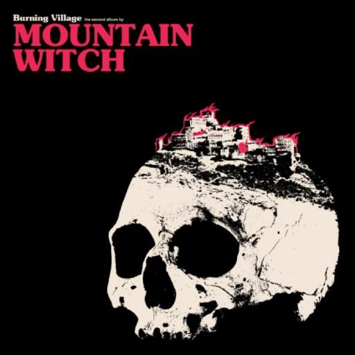 Mountain Witch - Burning Village 2016