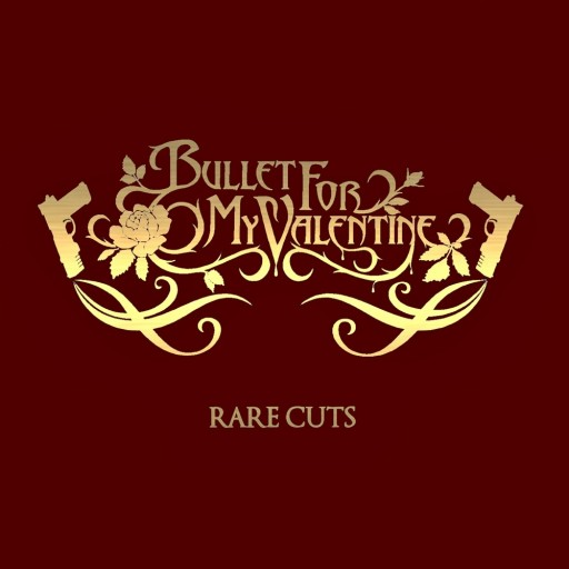 Bullet for My Valentine - Rare Cuts 2007