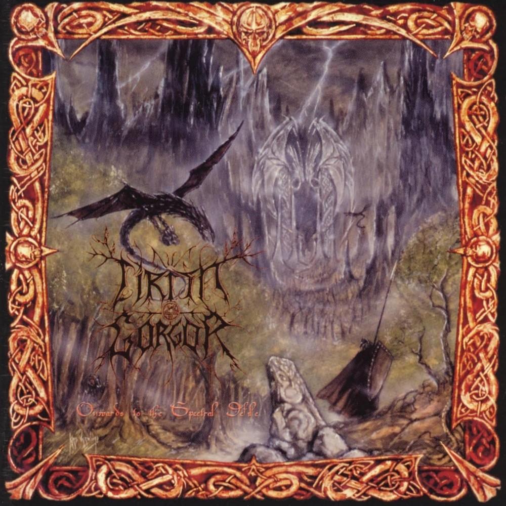 Cirith Gorgor - Onwards to the Spectral Defile (1999) Cover