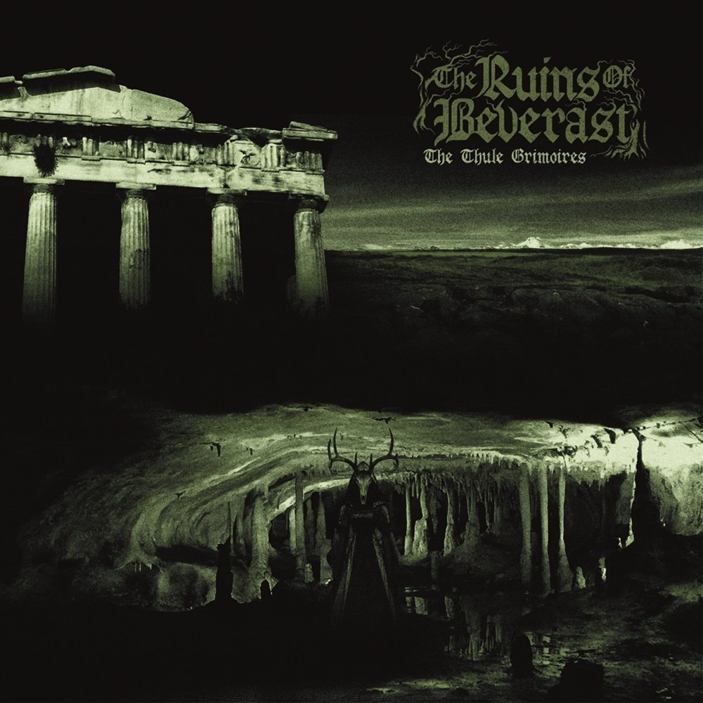 Ruins of Beverast, The - The Thule Grimoires (2021) Cover