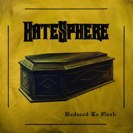 Hatesphere - Reduced to Flesh 2018
