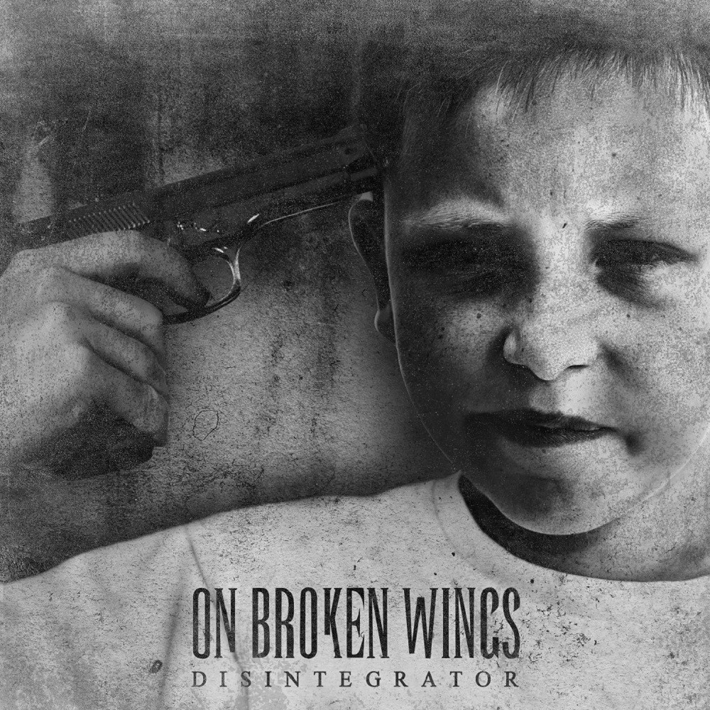 On Broken Wings - Disintegrator