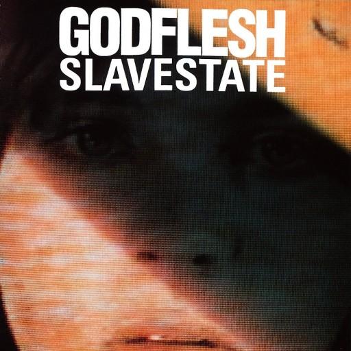 Godflesh - Slavestate 1991