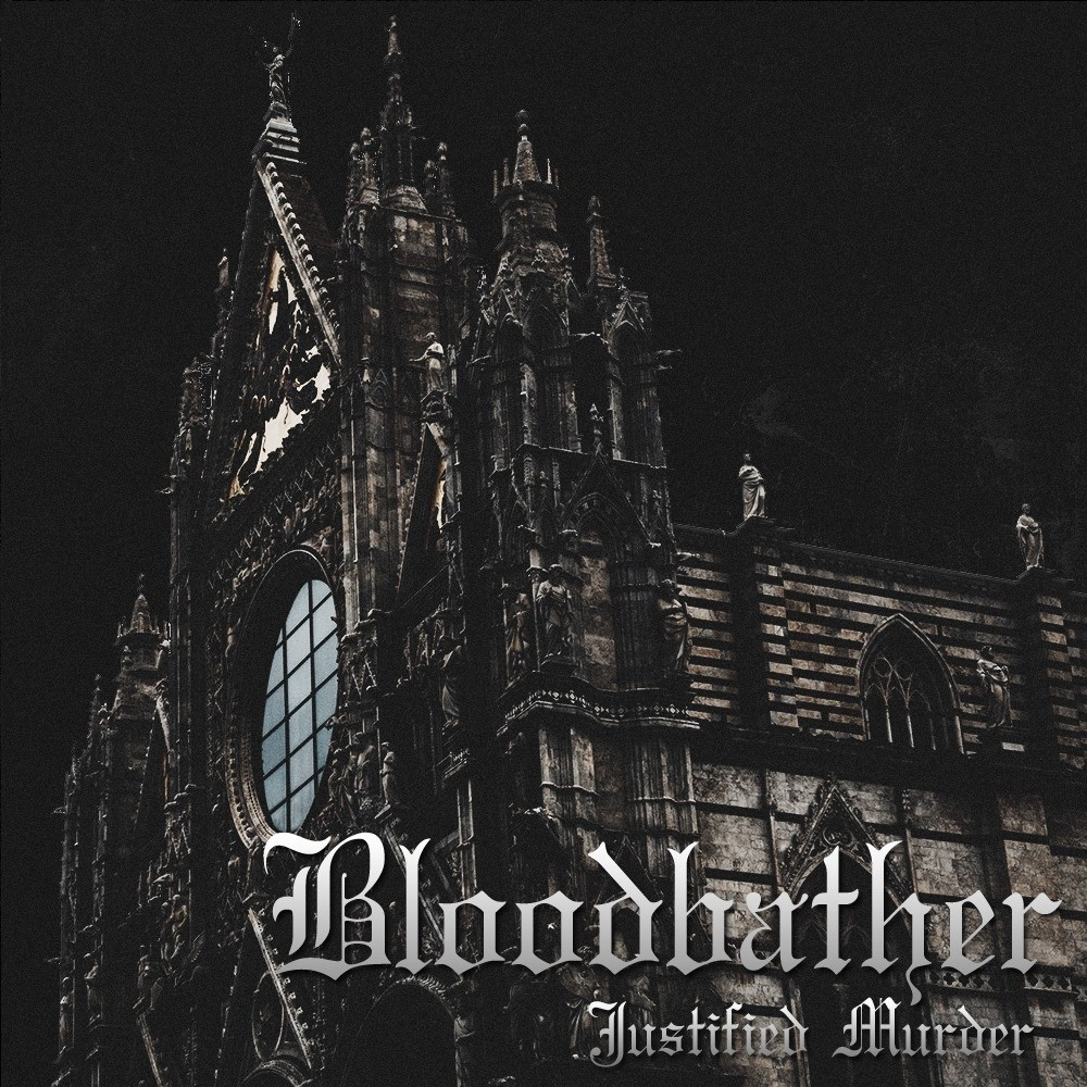 Bloodbather - Justified Murder (2016) Cover