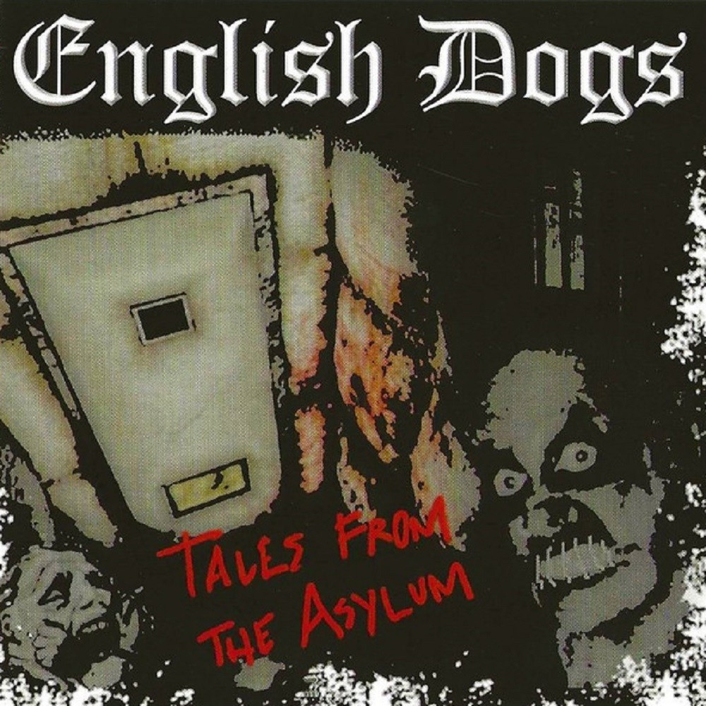 English Dogs - Tales from the Asylum (2008) Cover