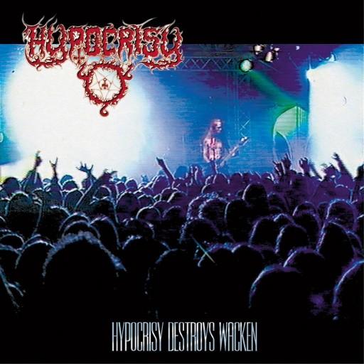 Hypocrisy - Hypocrisy Destroys Wacken 1999