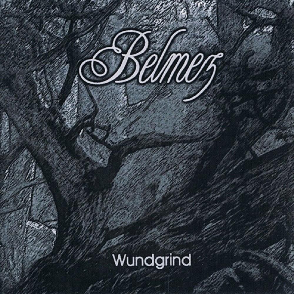 Belmez - Wundgrind (2001) Cover