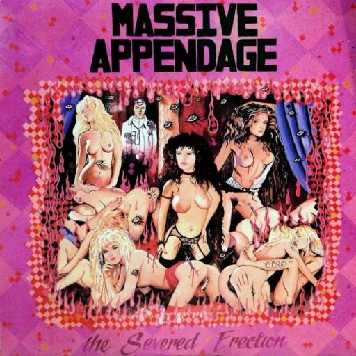Massive Appendage - The Severed Erection 1986