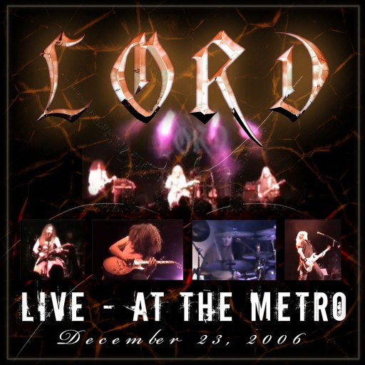 Lord - Live at the Metro 2009