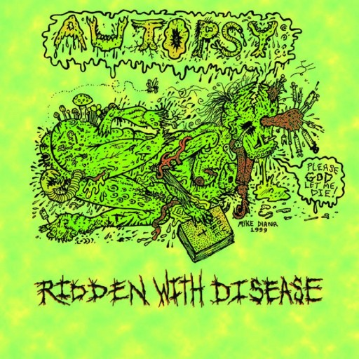 Autopsy - Ridden With Disease 2000
